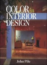 Color in Interior Design by Pile, John