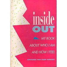 INSIDE OUT Gretchen Van Kleef Douthit 1991 Lg PB who I am... I1