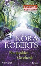 Ein dunkles Geschenk von Nora Roberts  Taschenbuch