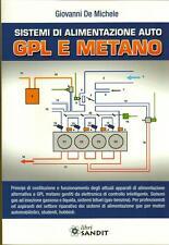 IMPIANTI A GAS GPL E METANO SISTEMI ALIMENTAZIONE AUTO