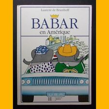 BABAR EN AMÉRIQUE Laurent de Brunhoff 1990