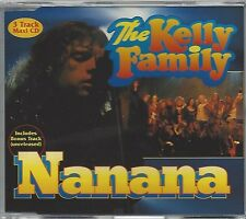 THE KELLY FAMILY / NANANA * MAXI CD *