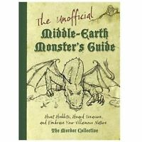 The Unofficial Middle-earth Monster's Guide: Hunt Hobbits, Hoard Treasure, and