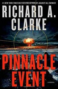 Book - Pinnacle Event: A Novel by Richard A. Clarke - Hardcover