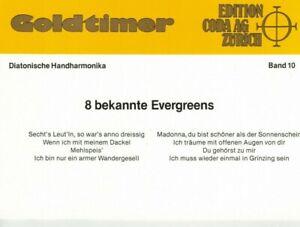 diat. diatonische Handharmonika Noten : Goldtimer Band 10 - bekannte Evergreens