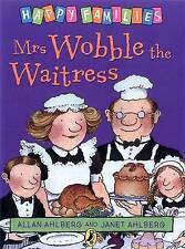 NEW - MRS WOBBLE the WAITRESS  HAPPY FAMILIES  by Allan Ahlberg (original cover)