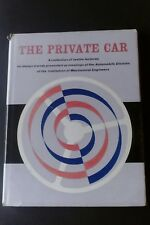 CROMPTON - LANCHESTER LECTURES: THE PRIVATE CAR. HARDBACK.