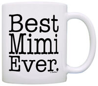Mother's Day Gift for Grandma Best Mimi Ever Coffee Mug Tea Cup