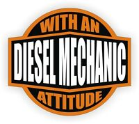 Diesel Mechanic With An Attitude Tool Box Decal - Toolbox Sticker Label