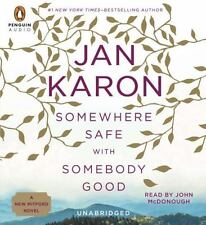 A Mitford Novel: Somewhere Safe with Somebody Good 12 by Jan Karon (2014, CD, U…