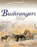 BUSHRANGERS: AUSTRALIA'S WILD COLONIAL BOYS - BOOK  9780864271402