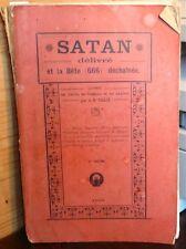 SATAN DÉLIVRÉ ET LA BÊTE 666 DÉCHAÎNÉE Dr CALCE 1919