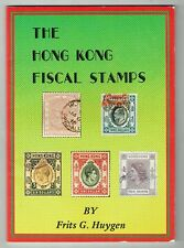 1979 The Hong Kong Fiscal Stamps Frits G. Huygen Catalog Book 1st Edition!