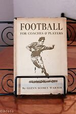 FOOTBALL for Coaches and Player Glenn Scobey  Warner
