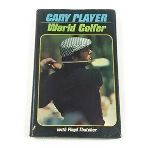 1974 Gary Player World Golfer Golf Book - Hardcover with dust jacket PGA