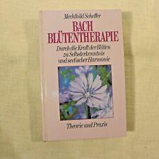 Bach Blütentherapie ..von 1981