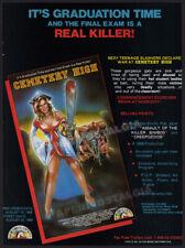 CEMETERY HIGH__Original 1989 Trade Print AD / advert__horror_chainsaw_graduation