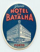 PORTO PORTUGAL GRANDE HOTEL DA BATALHA VINTAGE LUGGAGE LABEL