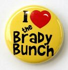 "I LOVE THE BRADY BUNCH - Novelty Button Pinback Badge 1"" Yellow Heart"