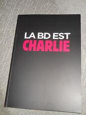 "ALBUM BD RECUEIL HOMMAGE CHARLIE HEBDO""LA BD EST CHARLIE""EDITION LIMITE 100000ex"