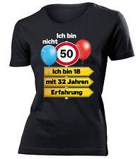 Geschenkidee zum 50 Geburtstag Ich bin 18 mit 32 Jahren Erfahrung T-Shirt Frau