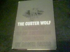 The Custer Wolf by Roger Caras biography of an American Renegade s12