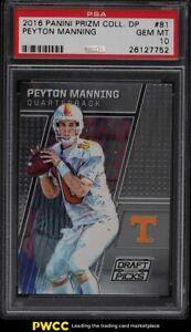 2016 Panini Prizm Collegiate Draft Picks Peyton Manning #81 PSA 10 GEM MINT