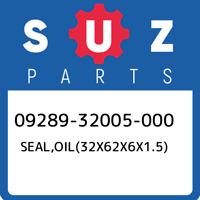 09289-32005-000 Suzuki Seal,oil(32x62x6x1.5) 0928932005000, New Genuine OEM Part