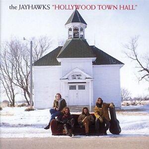 """THE JAYHAWKS """"HOLLYWOOD TOWN HALL"""""""