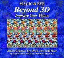 Magic Eye: Magic Eye Beyond 3D : Improve Your Vision 6 by Inc. Staff Magic...
