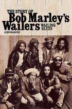 Wailing Blues: The Story of Bob Marley's Wailers, John Masouri, Good, Paperback