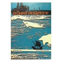 Le Grandi Vie Marittime,Aa.Vv.  ,Arnoldo Mondadori Editore ,1970