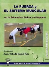 Strength and muscular system Educ Fisica. Expedited shipping (spain)