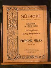 Edmond Missa Méthode Harmonium ou Orgue Estey partition éditions Costallat 1908