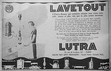 PUBLICITÉ 1927 LUTRA SÉCHE-CHEVEUX RADIATEUR PARABOLIQUE BOUILLOIRE
