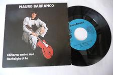 """MAURO BARRANCO""""CHITARRA AMICA MIA-disco 45 giri STUDIO It 1975"""" PERFETTO"""