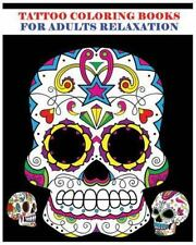 Tattoo Coloring Books for Adults Relaxation : Sugar Skull Art Coloring Books ...