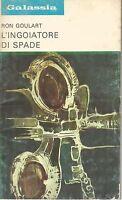 (Ron Goulart) L'ingoiatore di spade 1974  La tribuna galassia n.204