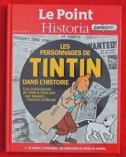 les personnages de Tintin dans l'Histoire. Historia 2011. EO. Cartonné