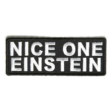 Embroidered Nice One Einstein Sew or Iron on Patch Biker Patch