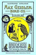 Max Geisler Bird Co. Illustrated Catalogue (Retro Peacock Edition, 1931-1932): I