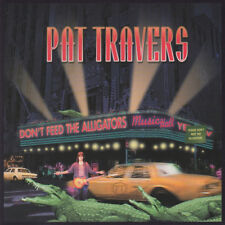 Pat Travers : Don't Feed the Alligators CD (2002) ***NEW*** Fast and FREE P & P
