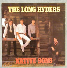 "33 T  VINYL THE LONG RYDERS "" NATIVE SONS """