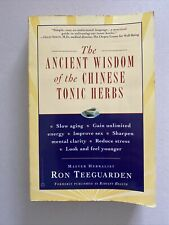The Ancient Wisdom Of The Chinese Tonic Herbs : Slow Aging and Mental Clarity