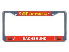 Dachshund Dog My co-pilot Chrome Metal License Plate Frame Tag Border
