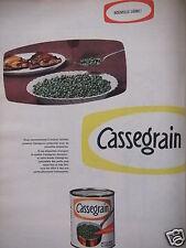PUBLICITÉ 1960 NOUVELLE LIGNE CASSEGRAIN PETITS POIS A L'ÉTUVE - ADVERTISING