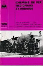 CHEMINS de FER RÉGIONAUX et URBAINS - N° 126 (1974 - 6) (Train)