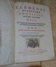 CLEMENTI DUODECIMO PONTIFICI OPTIMO MAXIMO OPUS - CESAR BENVENUTI 1732 (MS)