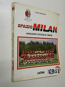 Luca Valentini - SPAZIO MILAN. ANNUARIO UFFICIALE 1993/1994  (A 2 BIS 8)