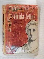 VIVIDA TELLUS Vol I Esercizi latini Giovanni La Magna e Piero Frasca SEI 1962 di